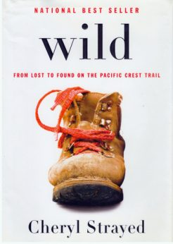 Wild Cheryl Strayed Pacific Crest Trail